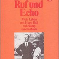 Ruf und Echo mein Leben mit Hugo Ball.jpg