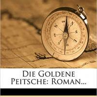 Die goldene Peitsche (1922)